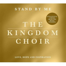 The Kingdom Choir – Stand By Me