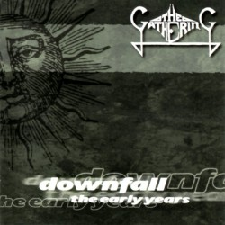 The Gathering ‎– Downfall - The Early Years