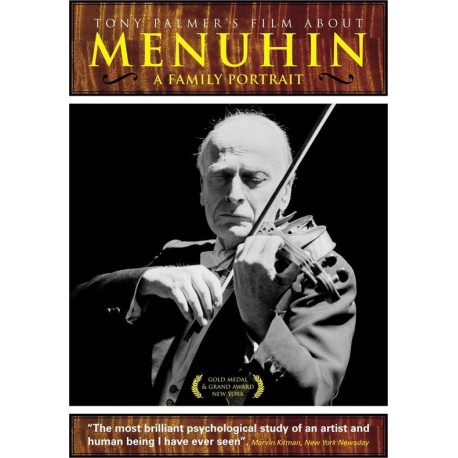 Tony Palmer's film about: Menuhin - A Family Portrait
