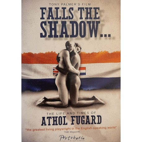 Athol Fugard - Falls The Shadow ...... The Life And Times Of Atho