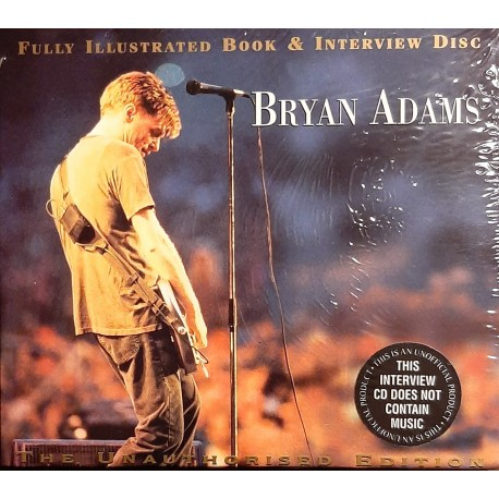Bryan Adams ‎– Fully Illustrated Book And Interview Disc The Unauthorized Edition