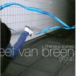 Eef Van Breen Group - Changing Scenes