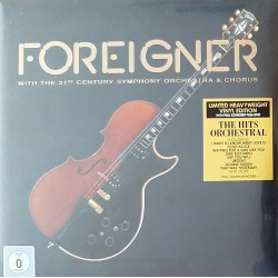 Foreigner With 21st Century Symphony Orchestra – The Hits Orchestral (LP)