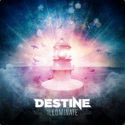 Destine - Illuminate