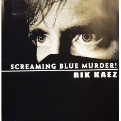 Rik Kaez - Screaming blue murder