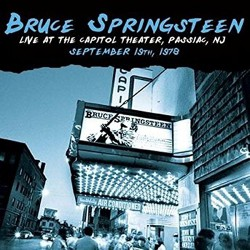 Bruce Springsteen ‎– Live At The Capitol Theater, Passiac, NJ, September 19th, 1978