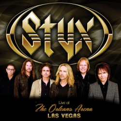 Styx – Live At The Orleans Arena Las Vegas