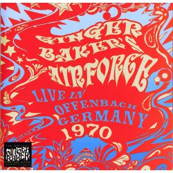 Ginger Baker's Air Force  ‎– Live In The Stadthalle Offenbach Germany 1970