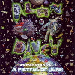 Alan Davey  ‎– Sputnik Stan Vol.1: A Fistful Of Junk
