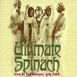 Ultimate Spinach - Live at the Unicorn, July 1967 (LP)