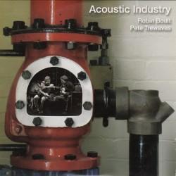 Robin Boult, Pete Trewavas - Acoustic Industry (CD)
