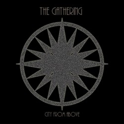 The Gathering  ‎– City From Above