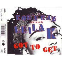 Rob 'N' Raz Featuring Leila K – Got To Get