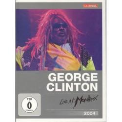 George Clinton & Parliament · Funkadelic – Live At Montreux 2004
