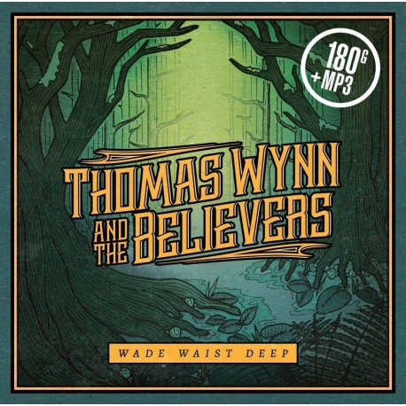 Thomas Wynn And The Believers - Wade Waist Deep (LP)