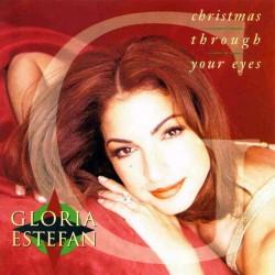 Gloria Estefan – Christmas Through Your Eyes