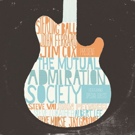 Sterling Ball, John Ferraro, Jim Cox – The Mutual Admiration Society (LP)