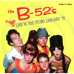 The B-52's ‎– Live In The Studio January '78