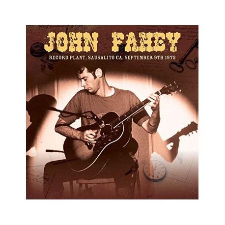 John Fahey – Record Plant, Sausalito CA, September 9th 1973