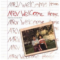 Mr. V – Welcome Home (LP, Part Two)