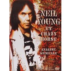 Neil Young & Crazy Horse – Neil Young & Crazy Horse : Analyse Musicale