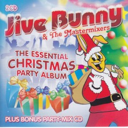 Jive Bunny And The Mastermixers – The Essential Christmas Party Album