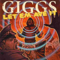 Giggs – Let Em Ave It