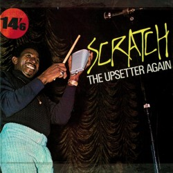The Upsetters – Scratch, The Upsetter Again