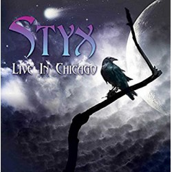 Styx ‎– Live In Chicago Mantra Studio Recordings