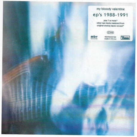 My Bloody Valentine – EP's 1988-1991