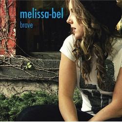 Melissa-Bel – Brave