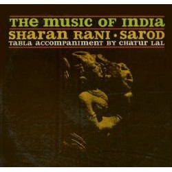 Sharan Rani / Chatur Lal – The Music Of India / The Drums Of India