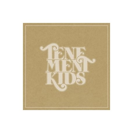 Tenement Kids – Tenement Kids