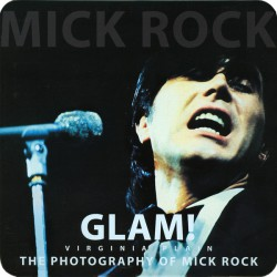 Roxy Music - Mick Rock ‎– Glam! The Photography Of Mick Rock