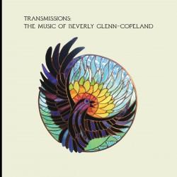 Beverly Glenn-Copeland – Transmissions: The Music of Beverly Glenn-Copeland