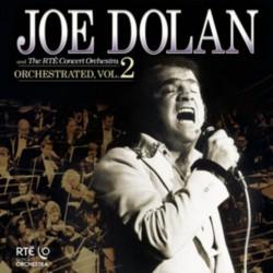 Joe Dolan, RTÉ Concert Orchestra – Orchestrated, Vol. 2