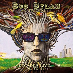 Bob Dylan & Friends – Decades Live... ('61 To '94) (8 CD)