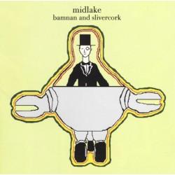 Midlake – Bamnan And Slivercork