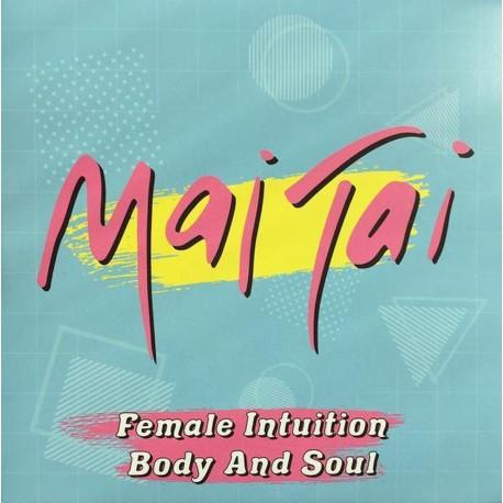 """Mai Tai - Female Intuition/Body and Soul (7""""-single)"""