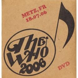 The Who - Metz, Fr. 18-07-06 (DVD)