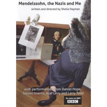 Mendelssohn, The Nazis And Me