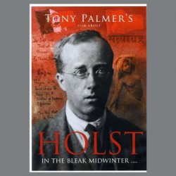 Tony Palmer's Film About Holst - In The Bleak Midwinter (DVD)