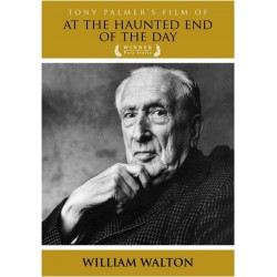 Tony Palmer's Film About William Walton - At The Haunted End Of The Day (DVD)