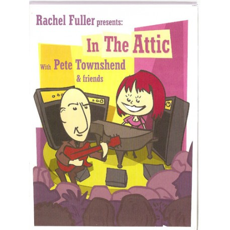 Rachel Fuller Presents: In the Attic with Pete Townshend & Friends (2CD + DVD)