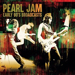 Pearl Jam - Early 90's Broadcasts (6 CD Box)