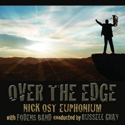 Nick Ost Euphonium with Fodens Band - Over The Edge (CD)
