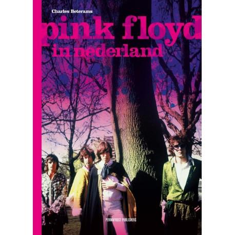 Charles Beterams - Pink Floyd in Nederland
