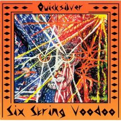 Quicksilver – Six String Voodoo