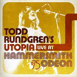 Todd Rundgren's Utopia ‎– Live At Hammersmith Odeon '75