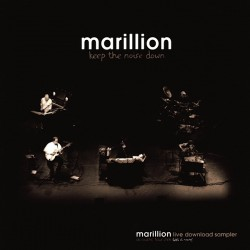 Marillion – Keep The Noise Down